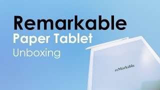 Remarkable Paper Tablet Unboxing