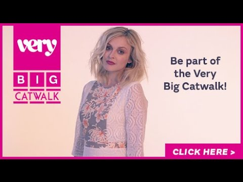 Fearne Cotton & the Very Big Catwalk Show in Liverpool  - Sign up now!