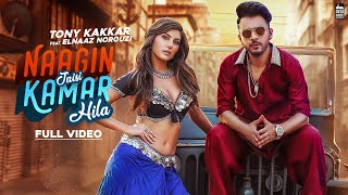 NAAGIN JAISI KAMAR HILA - TONY KAKKAR FT. Elnaaz Norouzi | Sangeetkaar | Latest Hindi Song 2019