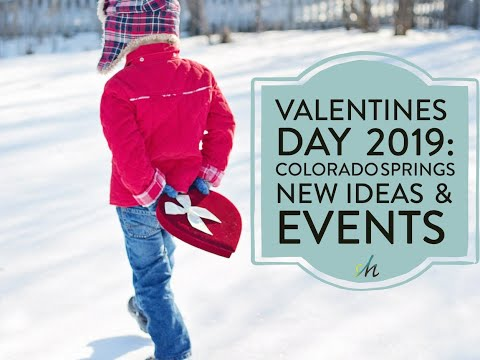 Things to Do for Valentines Day in Colorado Springs 2019
