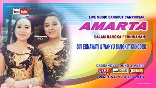 Download Lagu LIVE STREAMING AMARTA DANGDUT CAMPURSARI // CASSANOVA SOUND & MUSIC // iDEA PRO // WALENG 2018 Gratis STAFABAND