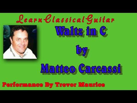 Waltz in C by Matteo Carcassi (www.learnclassicalguitar.com)