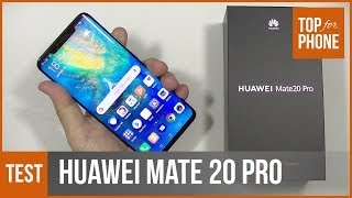 HUAWEI MATE 20 PRO - test par TopForPhone
