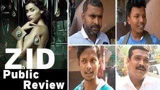 Zid movie PUBLIC REVIEW | Mannara, Karanvir, Shraddha Das