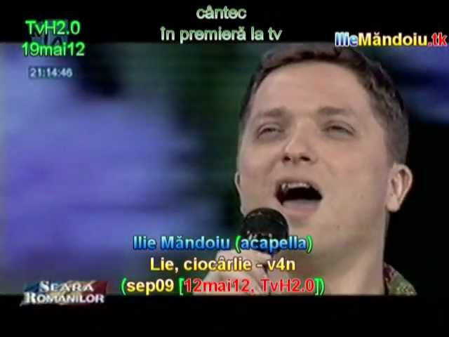 Ilie Măndoiu (acapella) - Lie, ciocârlie - v4n (sep09 [12mai12, TvH2.0]); de la MARIA CIOBANU
