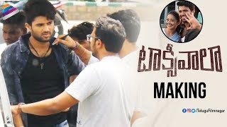 Taxiwaala Movie MAKING | Vijay Deverakonda | Priyanka Jawalkar | Malavika Nair | Telugu FilmNagar