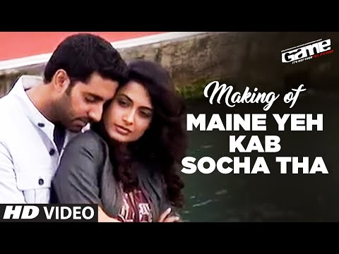 Making of Maine Yeh Kab Socha Tha |  Game (2011) | Abhishek...