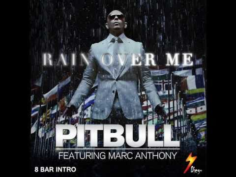 Pitbull ft Marc Anthony – Rain Over Me (Oficiální) [prod. od předělaný] 2011 + 8 + Intro Bar letra