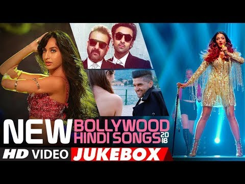 NEW BOLLYWOOD HINDI BEST SONGS 2018 | VIDEO JUKEBOX | Latest Bollywood Songs 2018