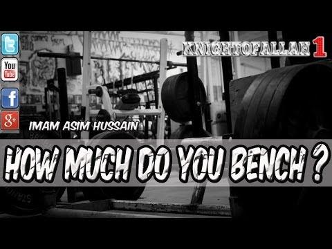 How Much Do You Bench? - Imam Asim Hussain - HD (Priorities)