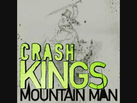 Crash Kings - Mountain Man