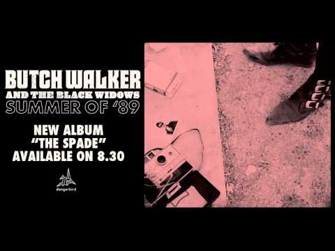 Butch Walker & The Black Widows - Summer of 89