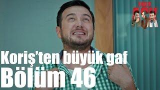 Kiralık Aşk 46. Bölüm -  Koriş'ten Büyük Gaf