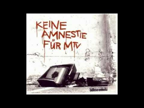 Bohse Onkelz - Keine Amnestie Fuer Mtv