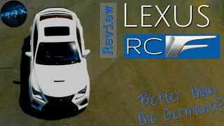 Car Review - What's the Lexus RC-F got on its German rivals?