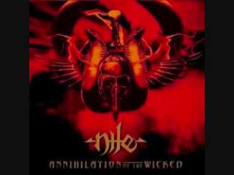 Nile-annihilation of the wicked with lyrics