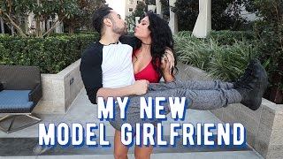 MY NEW MODEL GIRLFRIEND!