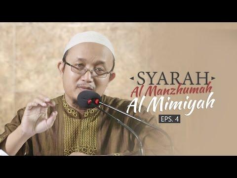 Kajian Kitab: Syarh Al Manzhumah Al Mimiyah - Ustadz Aris Munandar, MPI Eps.4