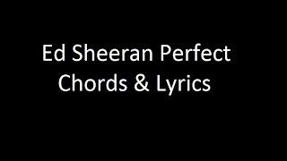 Download Lagu Ed Sheeran Perfect Chords & Lyrics Gratis STAFABAND