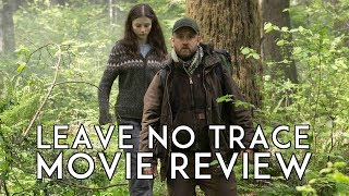 Leave No Trace (2018) Movie Review