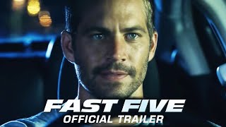 Fast Five - Theatrical Trailer