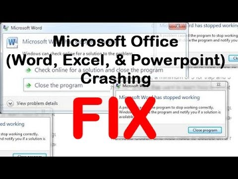 Microsoft Office (Word, Excel, & Powerpoint) Crashing FIX