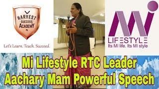 Mi Lifestyle Lady Leader Aachary mam Powerful Experience Sharing (Hindi).