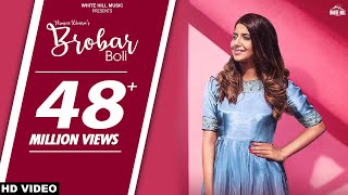 New Punjabi Songs 2018 : Brobar Boli (Full Song) Nimrat Khaira - Maninder Kailey - DesiRoutz - WHM