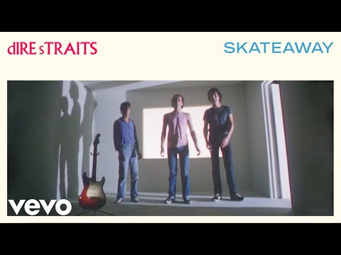 Dire Straits – Skateaway