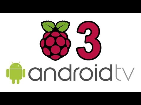 Android TV for Raspberry Pi 3