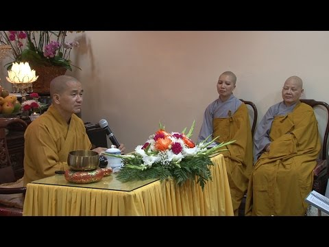 Kinh Diệu Pháp Liên Hoa ( Phẩm Thứ 8 ) tại Hiền Như Tịnh Thất ngày 3-7-2016