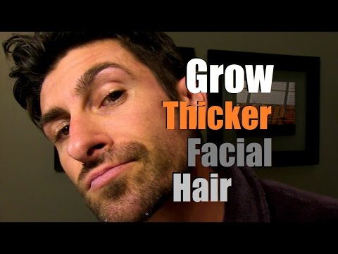 How To Grow Thicker Facial Hair   Can You Stimulate Facial Hair Growth?