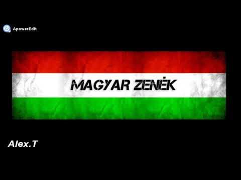 Magyar Zenék Válogatás 2019!By:Alex.T