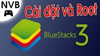 Hướng dẫn chi  tiết Root bluestacks 3 Và sửa lỗi trong một nốt nhạc