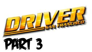 Driver: San Francisco Walkthrough Part 3 - Let