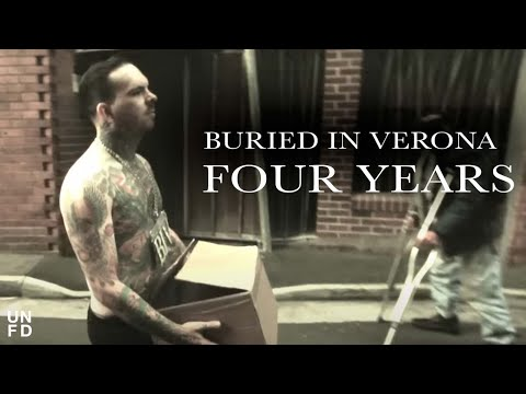 Buried In Verona - Four Years