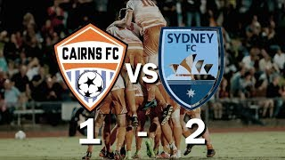 THE BIGGEST GAME OF OUR LIVES | CAIRNS FC vs SYDNEY FC