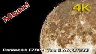 Moon Panasonic FZ82 + Tele DMW LT55E [4K] UHD Zoom test