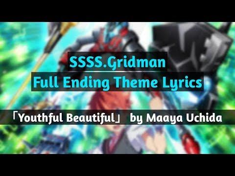 SSSS.Gridman ED Full - 「Youthful Beautiful」by Maaya Uchida [Lyrics - Kanji/Romaji]