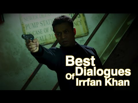 Best Dialogues Of Irrfan Khan