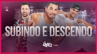 Subindo e Descendo - Psirico | FitDance TV (Coreografia) Dance Video