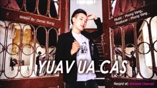 DANIAL XIONG : YUAV UA CAS (Official Audio Preview)