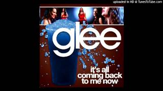 Watch Glee Cast Its All Coming Back To Me Now video