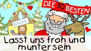 Lasst uns froh und munter sein - Weihnachtslieder zum Mitsingen || Kinderlieder