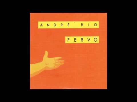 André Rio - Fervo - CD Completo