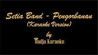 Setia Band - Pengorbanan Karaoke With