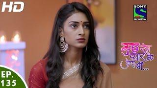 Kuch Rang Pyar Ke Aise Bhi - कुछ रंग प्यार के ऐसे भी - Episode 135 - 5th September, 2016