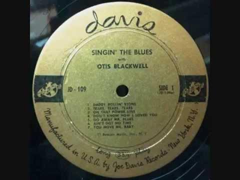 Otis Blackwell Singin The Blues