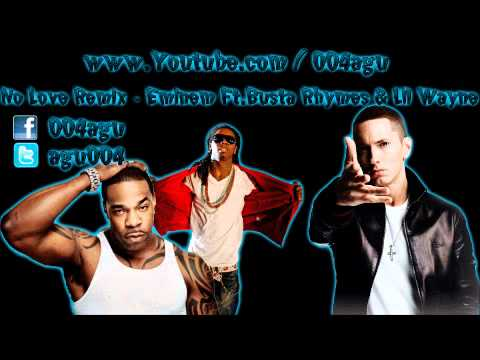 No Love Remix - Eminem Ft. Busta Rhymes & Lil Wayne video