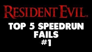 Top 5 Resident Evil Speedrun Fails